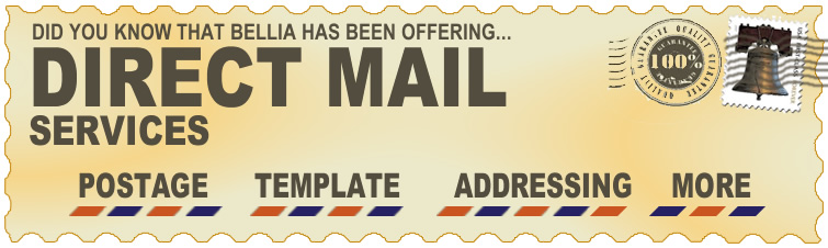 Do you know that Bellia offers direct mail services