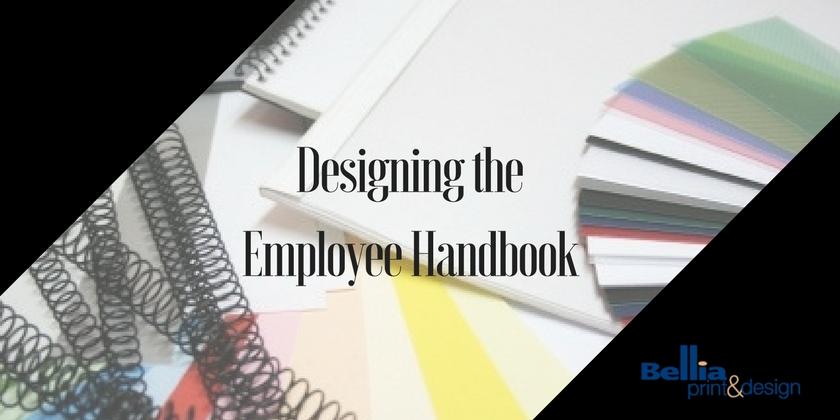 Designing Employee Handbooks Bellia South Jersey Printing - Employee handbook design