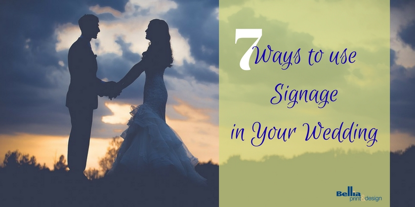 Use Signage in Your Wedding