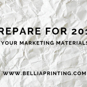 Prepare for 2019 - print your marketing materials now!